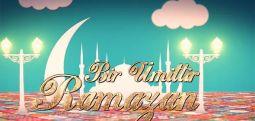 [Bir Ümittir Ramazan...] Hâlâ izlemediniz mi?
