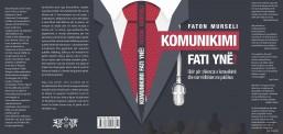 """Botohet libri  """"Komunikimi fati ynë"""" me autor Faton Murseli"""