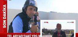 """A Haber, TRT'ye yakalandı: """"Tel Abyad'da ateş altında yayın yapıyoruz gibi çek!'"""