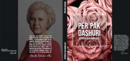 """Për Pak Dashuri"""" është romani më i ri i shkrimtares Afërdita Xheladini Aliu"""